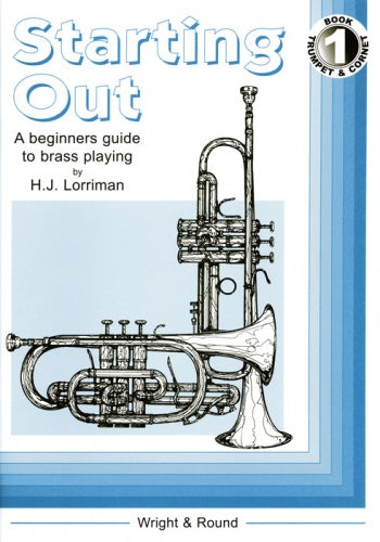 Starting Out Book 1 (Trumpet/Cornet Tutor)