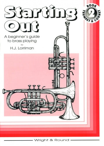 Starting Out Book 2 (Trumpet/Cornet Tutor), HJ Lorriman
