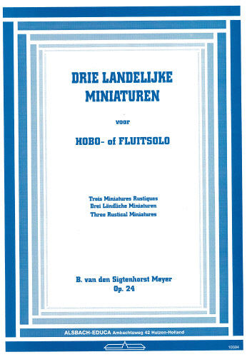 Sigtenhorst: Three Rustical Miniatures for Oboe or Flute Solo