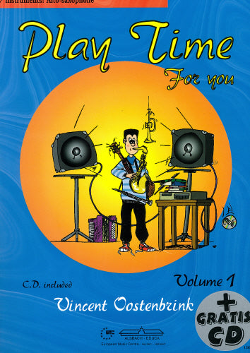 Oostenbrink: Playtime for you - alto sax + play along CD (Saxophone Solo)