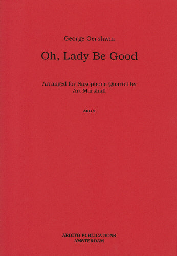 George Gershwin: Oh, Lady be Good (Saxophone Quartet)