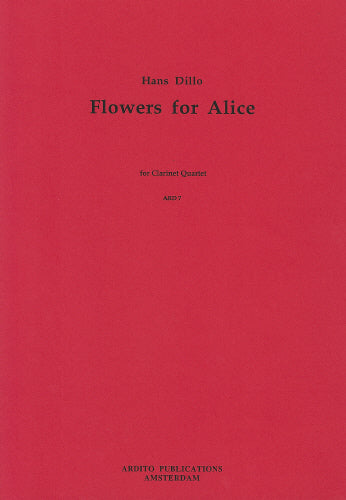 Dillo: Flowers for Alice - 3 clarinets and bass clarinet
