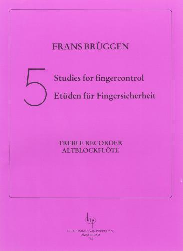 Frans Brüggen: 5 Studies for Finger Control (Treble Recorder)