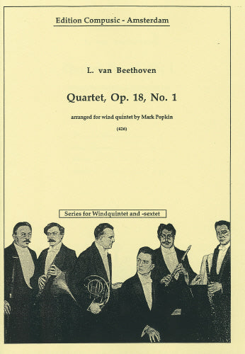 String quartet, Op. 18, No. 1 by Beethoven arr. wind quintet