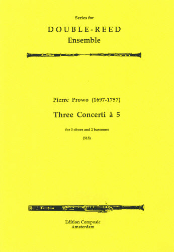 Prowo: 3 Concerti a 5 - 3 oboes, 2 bassoons (Wind Ensemble)