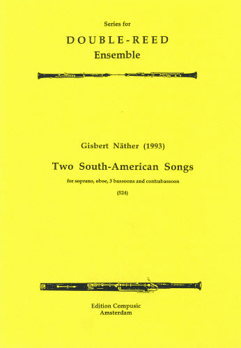 Nather: 2 South-Am. Songs - soprano, oboe, 3 bsn, contra (Wind Ensemble)