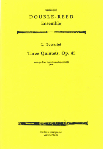 Boccherini: 3 Quintets - 2 oboes, 2 english horns, 2 bassoons