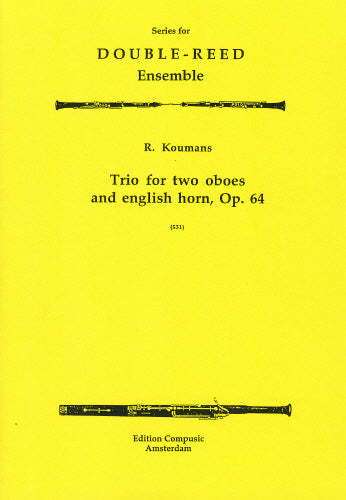 Koumans: Trio Op. 64 -2 oboes, english horn (Wind Ensemble)