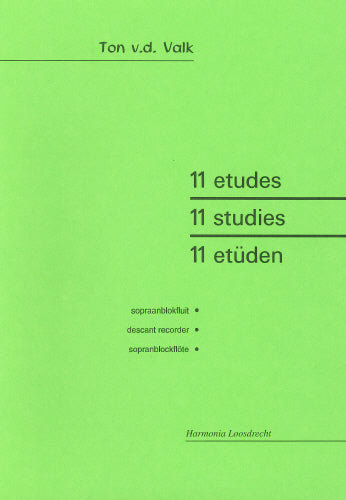 Eleven Studies for descant recorder by Ton van der Valk