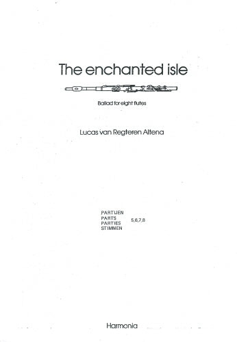 The Enchanted Isle Ballad for eight flutes by Altena