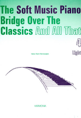 Vlam-Verwaaijen: The Soft Music Piano Bridge Over The Classics 4