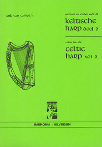 Tutor for the Celtic Harp Volume 2 Ank van Campen