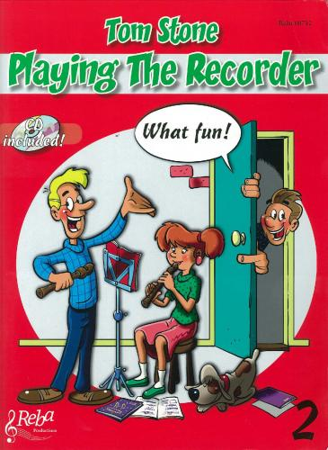 Stone: Playing the Recorder, What Fun! Book 2