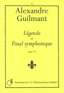 Guilmant: Legende et Final Symphonique, Op.71 (Organ Solo)