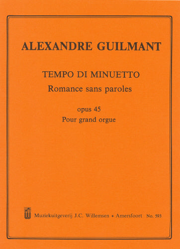Guilmant: Tempo di Minuetto, Op.45 - Romance sans paroles (Organ Solo)
