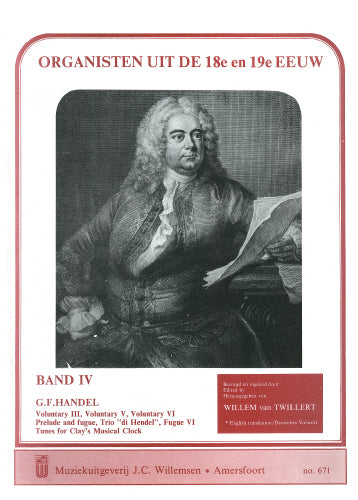 George Frideric Handel: Organists of the 18th & 19th Century Volume 4