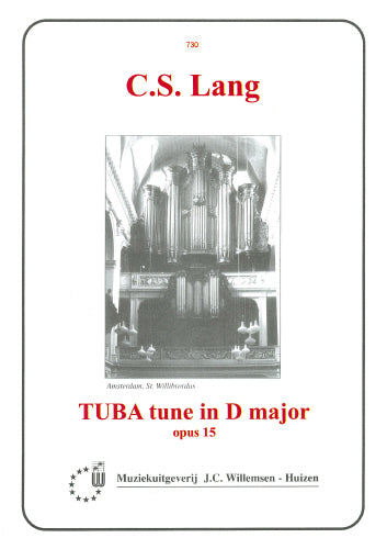 Lang: Tuba Tune in D major  Op. 15 - organ