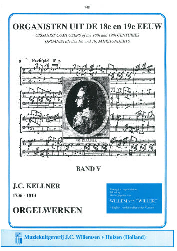 Kellner: Organists of the 18th & 19th Century Volume 5