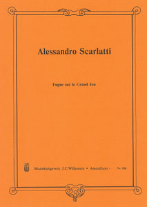 Scarlatti: Fugue sur le Grand Jeu - organ