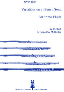 Bach: Variations on a French song - flute trios