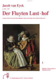 Eyck: Der Fluyten Lust-hof - a selection for alto (treble) recorder