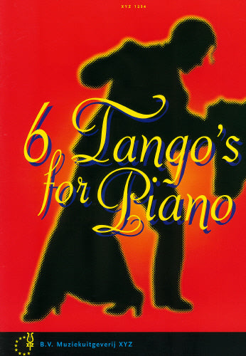 Six Tangos for Piano
