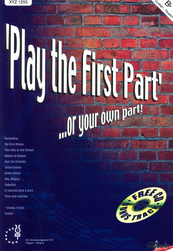 Play the first Part... or your own part! Trp/Clar + CD