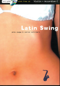 Latin Swing: Flute with free cd for Violin/Accordion