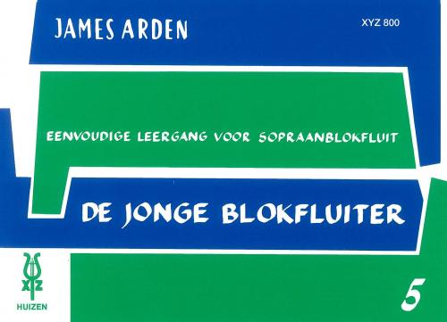 Arden: The Young Recorder Player (De Jonge Blokfluiter - Sop.) 5
