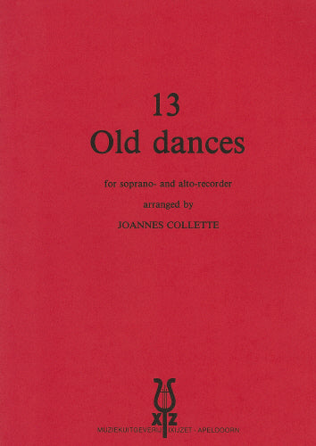 13 Old Dances - and an explanation of the dances (Recorder Ensemble)