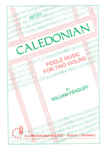 Feadler: Caledonian - Fiddle Music for 2 Violins