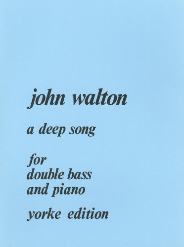 John Walton: A Deep Song (Double Bass & Piano)