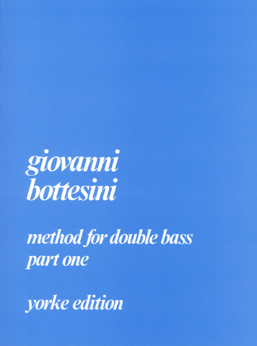 Giovanni Bottesini: Method for Double Bass Part 1