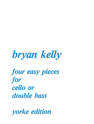 Bryan Kelly: Four Easy Pieces