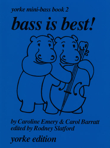 Bass is Best! by Emery Yorke Mini-Bass Book 2
