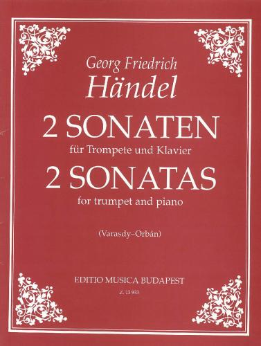 George Frideric Handel: Two Sonatas for Trumpet and Piano