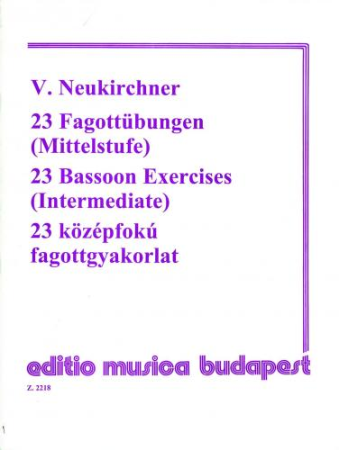 V. Neukirchner: 23 Bassoon Exercises (Intermediate)