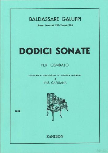 Baldassare Galuppi: Dodici Sonate for Harpsichord