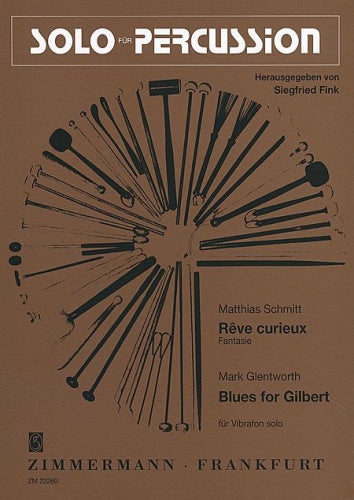 Blues for Gilbert & Rêve Curieux (Fantasie) for Vibraphone solo