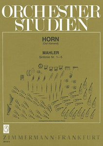 Orchestral Studies for French Horn - Mahler Symphonies 1-5