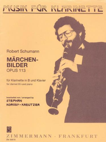 Robert Schumann: Marchenbilder Op. 113 for Clarinet and Piano