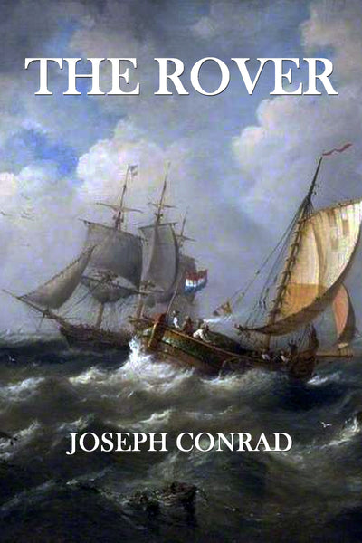 """The Rover"" by Joseph Conrad (Nook / ePub Edition) - Preview Available - Homunculus"
