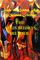 """The Algris Budrys Reader - From the Golden Age of Science Fiction"" (Kindle Edition) - Preview Available"