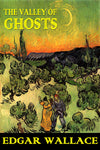 """The Valley of the Ghost"" by Edgar Wallace (Nook /ePub Edition) - Preview Available - Homunculus"