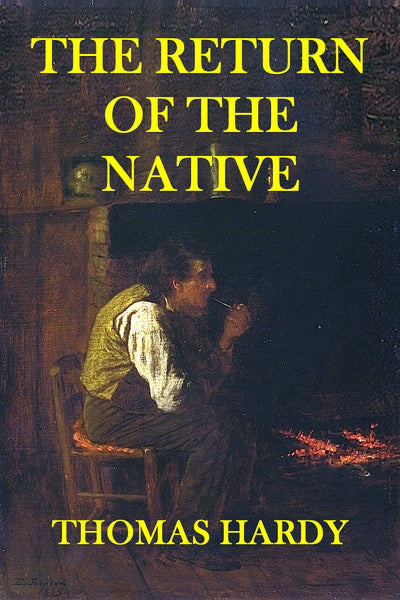 """The Return of the Native"" by Thomas Hardy (Nook / ePub Edition) - Preview Available - Homunculus"