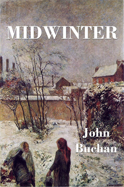 """Midwinter"" by John Buchan (Nook / ePub Edition) - Preview Available - Homunculus"
