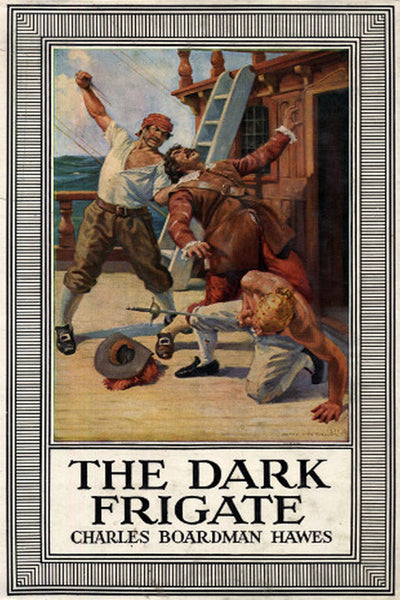 """The Dark Frigate"" by Charles Boardman Hawes (Pdf Edition) - Preview Available - Homunculus"
