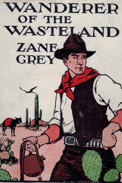 """Wanderer of the Wasteland"" by Zane Grey (Nook / ePub Edition) - Preview Available - Homunculus"