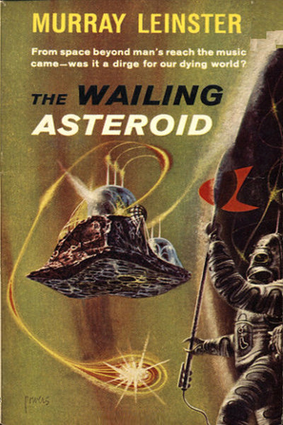 """The Wailing Asteroid"" by Murray Leinster (Kindle Edition) - Preview Available - Homunculus"