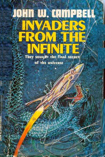 """Invaders from the Infinite"" by John W. Campbell (Pdf Edition) - Preview Available - Homunculus"